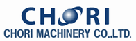 CHORI MACHINERY CO.,LTD.